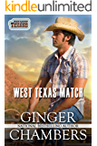 West Texas Match: Book 1 of The West Texans series