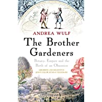 The Brother Gardeners: Botany, Empire and the Birth