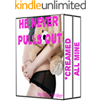 He Never Pulls Out (2 Taboo Tales of Romantic Pregnancy Erotica in a Bundle) (He Never Ever Ever Pulls Out Book 1)