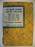 Ol' Man Adam an' His Chillun. Old Man Children..