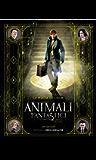 Animali fantastici e dove trovarli: la magia del film