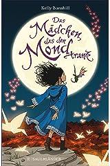 Das Mädchen, das den Mond trank (German Edition) Kindle Edition
