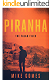 Piranha (The Falau Files Book 4)