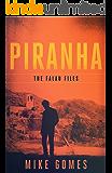 Piranha (The Falau Files Book 4)
