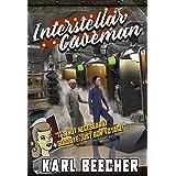 Interstellar Caveman: A Funny Sci-fi Space Adventure