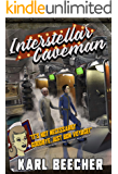 Interstellar Caveman: A Funny Sci-fi Space Adventure