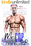 Mr. Cop: An Enemies to Lovers Romance (Small Town Protectors Book 3)