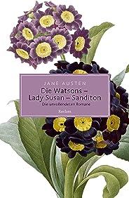 Die Watsons / Lady Susan / Sanditon. Die unvollendeten Romane: Reclam Taschenbuch (German Edition)