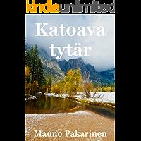 Katoava tytär (Finnish Edition)