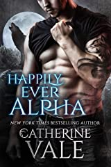 Happily Ever Alpha Kindle Edition
