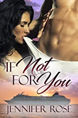 If Not For You Kindle Edition