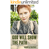 God will Show the Path (Amish Countryside Book 3)