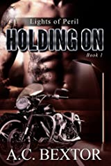 Holding On (Lights of Peril Book 1) Kindle Edition