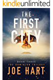 The First City (The Dominion Trilogy Book 3) (English Edition)