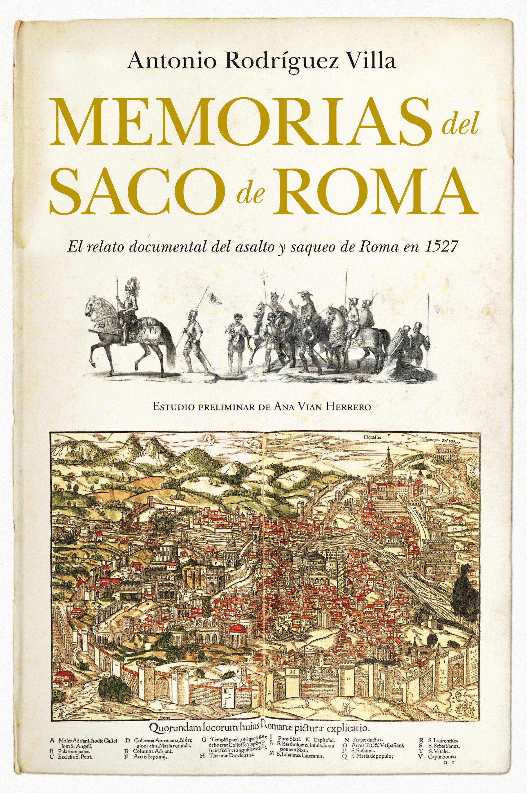 Memorias Del Saco De Roma (Historia): Amazon.es: Rodríguez Villa, Antonio: Libros