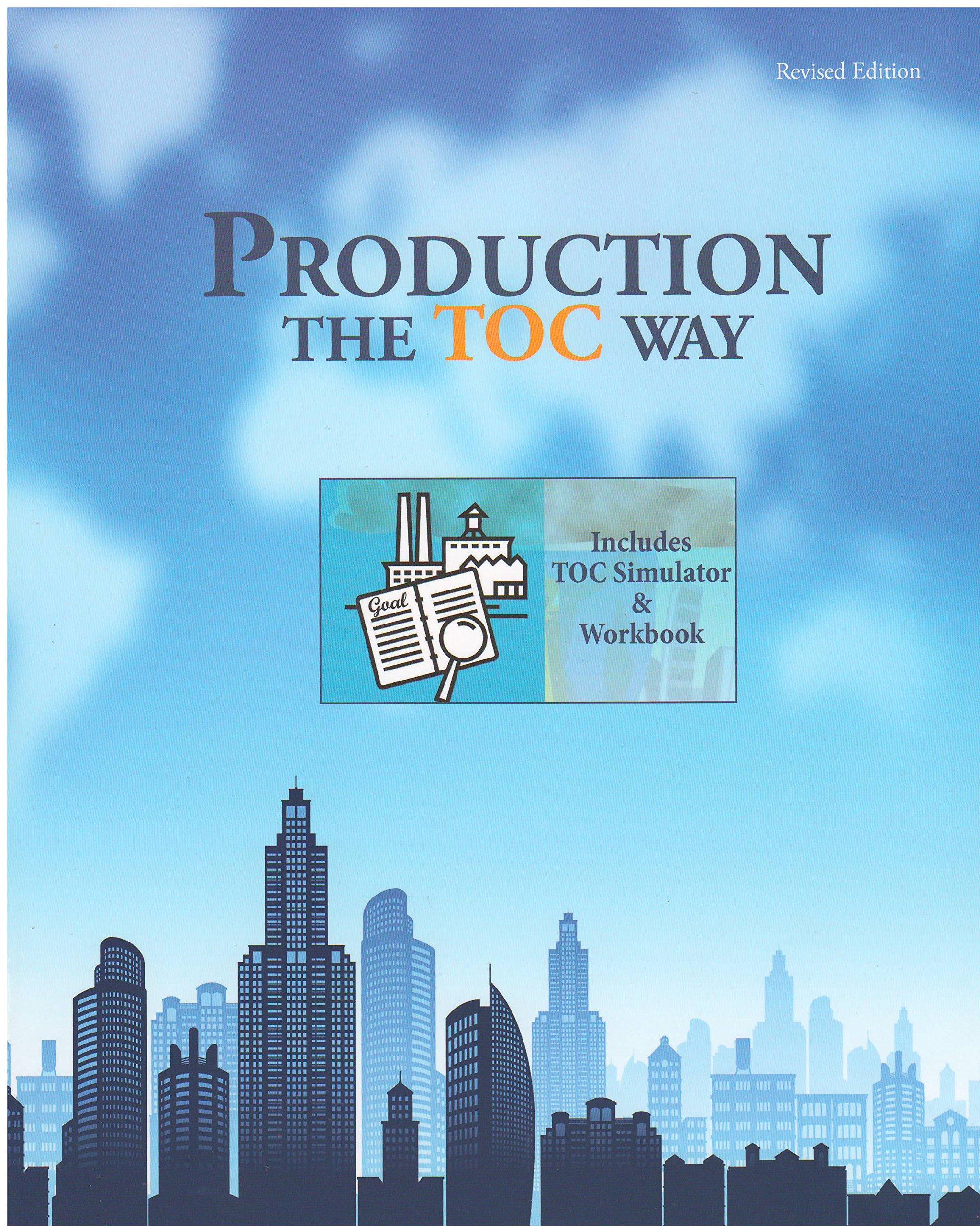 Production The Toc Way With Simulator: Eliyahu M Goldratt: 9780884271758:  Amazon: Books