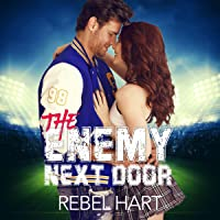 The Enemy Next Door: A Small Town Friends-To-Lovers Sports Romance, The Football Boys