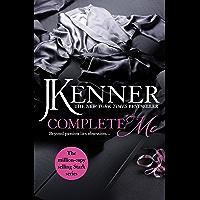 Complete Me: Stark Series Book 3 (Stark Trilogy)