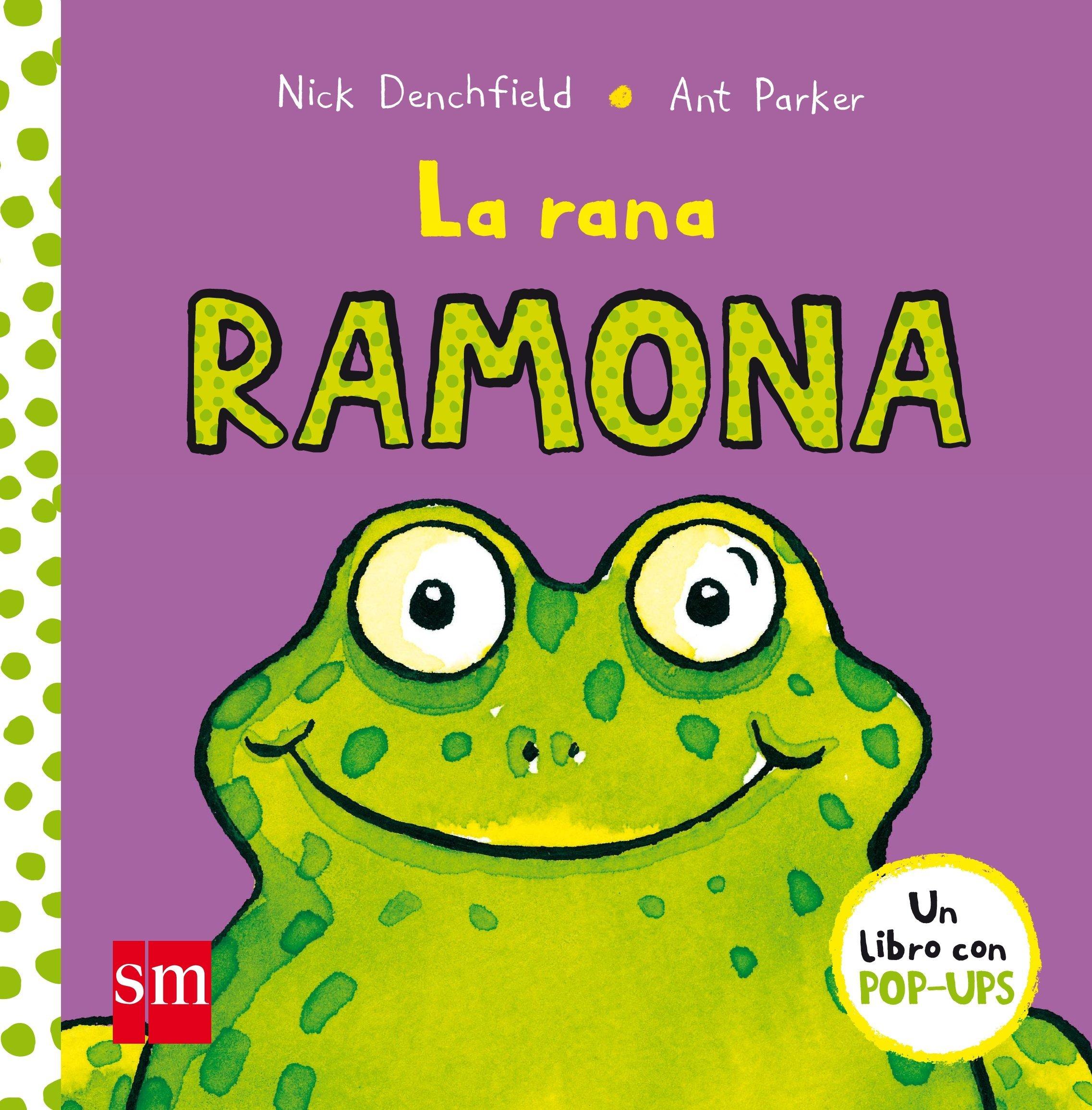La rana Ramona (El pollo Pepe y sus amigos): Amazon.es: Nick Denchfield,  Ant Parker: Libros
