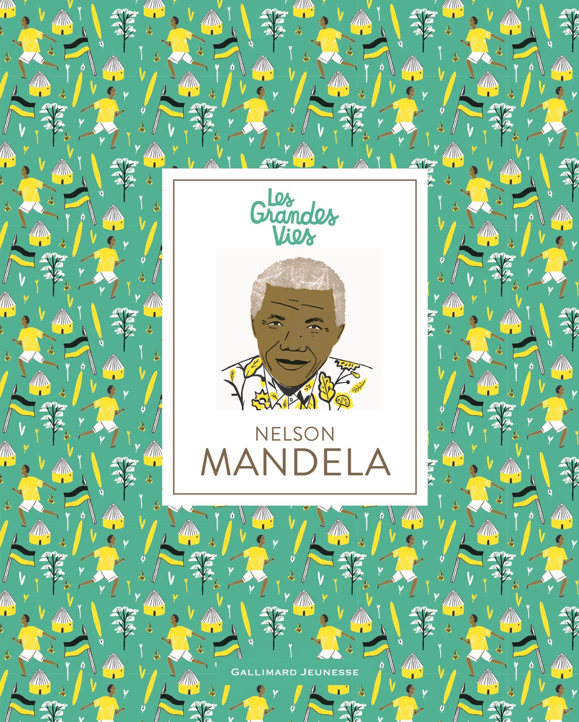 Nelson Mandela Relié – 30 août 2018 Isabel Thomas Hannah Warren Emmanuelle Urien Gallimard Jeunesse
