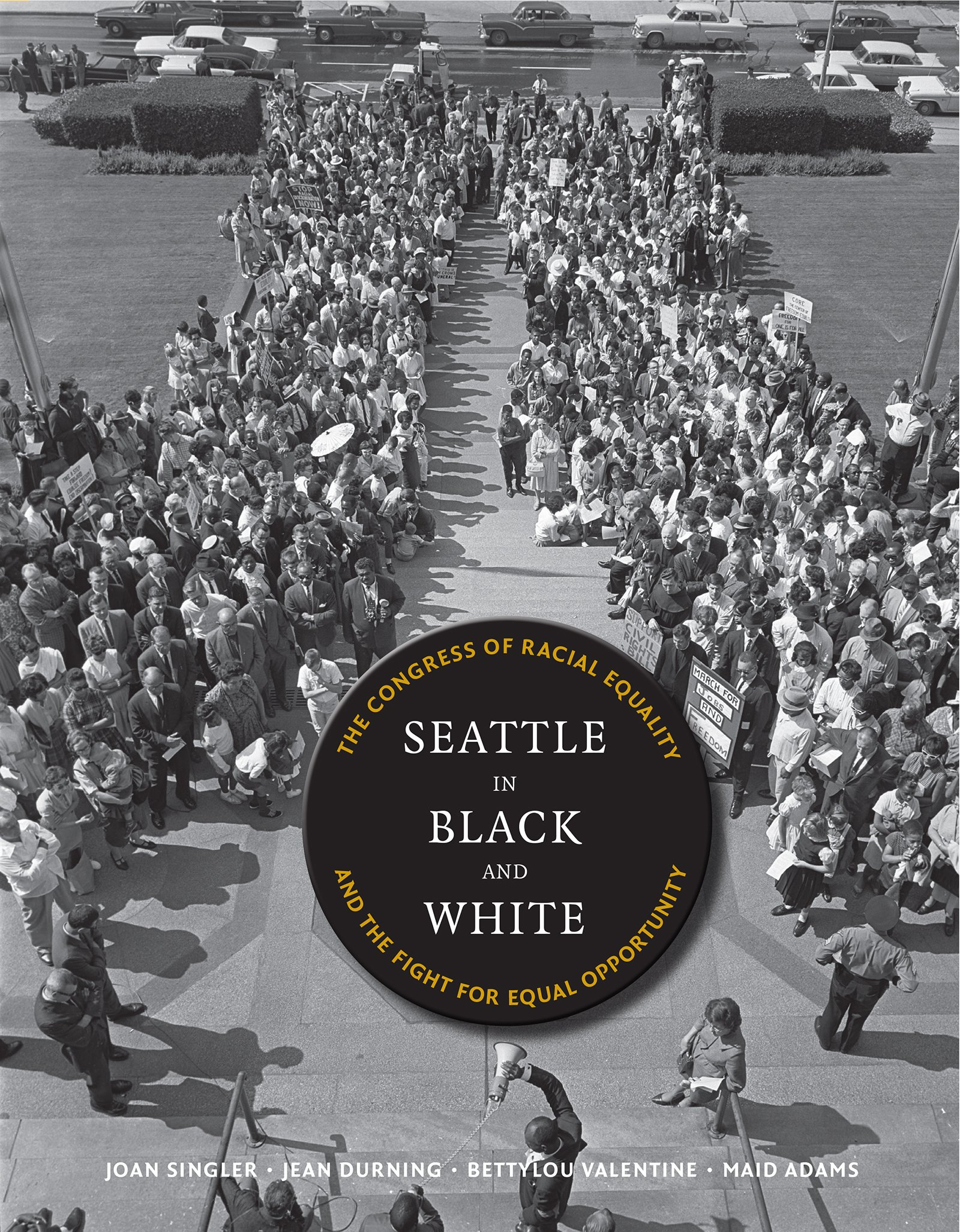 Download Seattle in Black and White: The Congress of Racial Equality and the Fight for Equal Opportunity (V Ethel Willis White Books) pdf epub