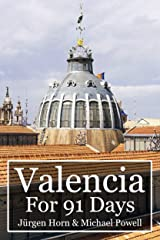 Valencia For 91 Days Kindle Edition