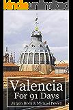 Valencia For 91 Days (English Edition)