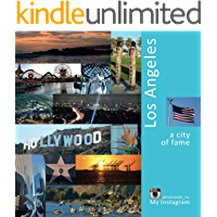 Los Angeles: A City of Fame: A Photo Travel Experience (USA Book 1) book cover