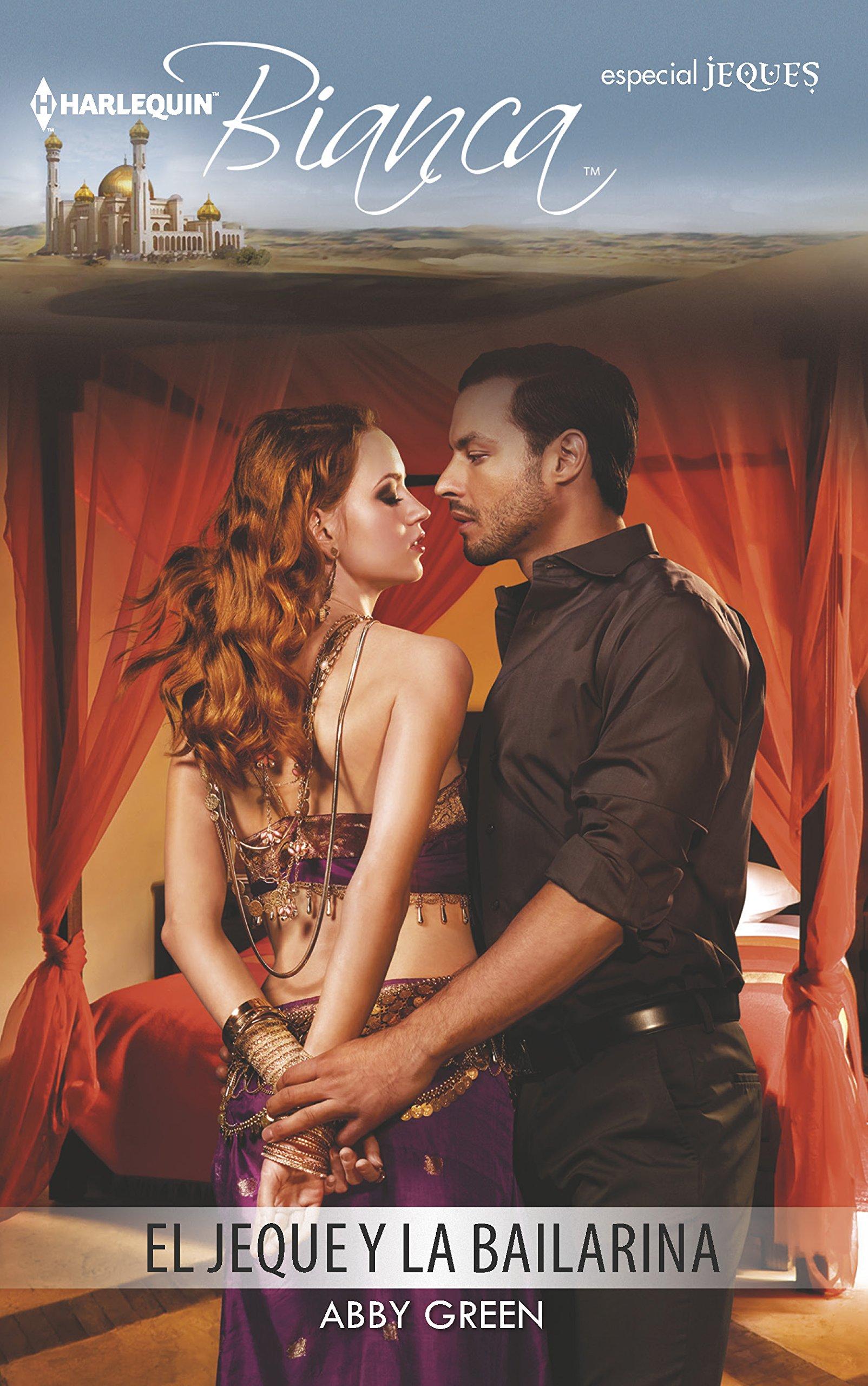 El jeque y la bailarina: (The Sheik and the Dancer) (Harlequin Bianca) (Spanish Edition) ebook