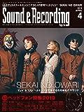 Sound & Recording Magazine (サウンド アンド レコーディング マガジン) 2019年 4月号 [雑誌]