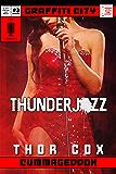 Thunderjizz (Graffiti City: Cummageddon Book 3)
