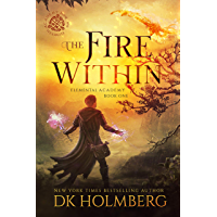 The Fire Within (Elemental Academy Book 1) (English Edition)