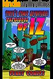 The Wizard Of IZ (Steve's Comic Adventures Book 2)