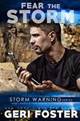 Fear the Storm (Storm Warning Book 1) Kindle Edition