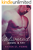 "Delivered: Angel & Kai (A Standalone in ""The Free Falling Series"")"