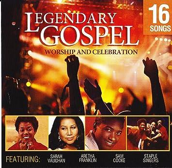 Sarah Vaughan Aretha Franklin Sam Cooke Staple Singers Lavern Baker Mahlia Jackson Five Blind Boys Ink Spots Legendary Gospel Worship Celebration Amazon Com Music