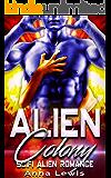 Alien Colony: Scifi Alien Romance