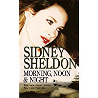 Morning, Noon and Night (English Edition)