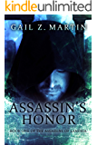 Assassin's Honor (Assassins of Landria Book 1)