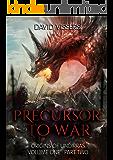 Precursor to War (Origins of Undirras 1 Book 2)