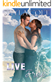Live Free (Lord of Mayhem Book 3)