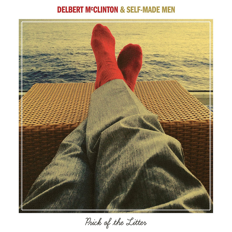 Delbert Mcclinton, Self-Made Men - Prick of the Litter - Amazon.com ...