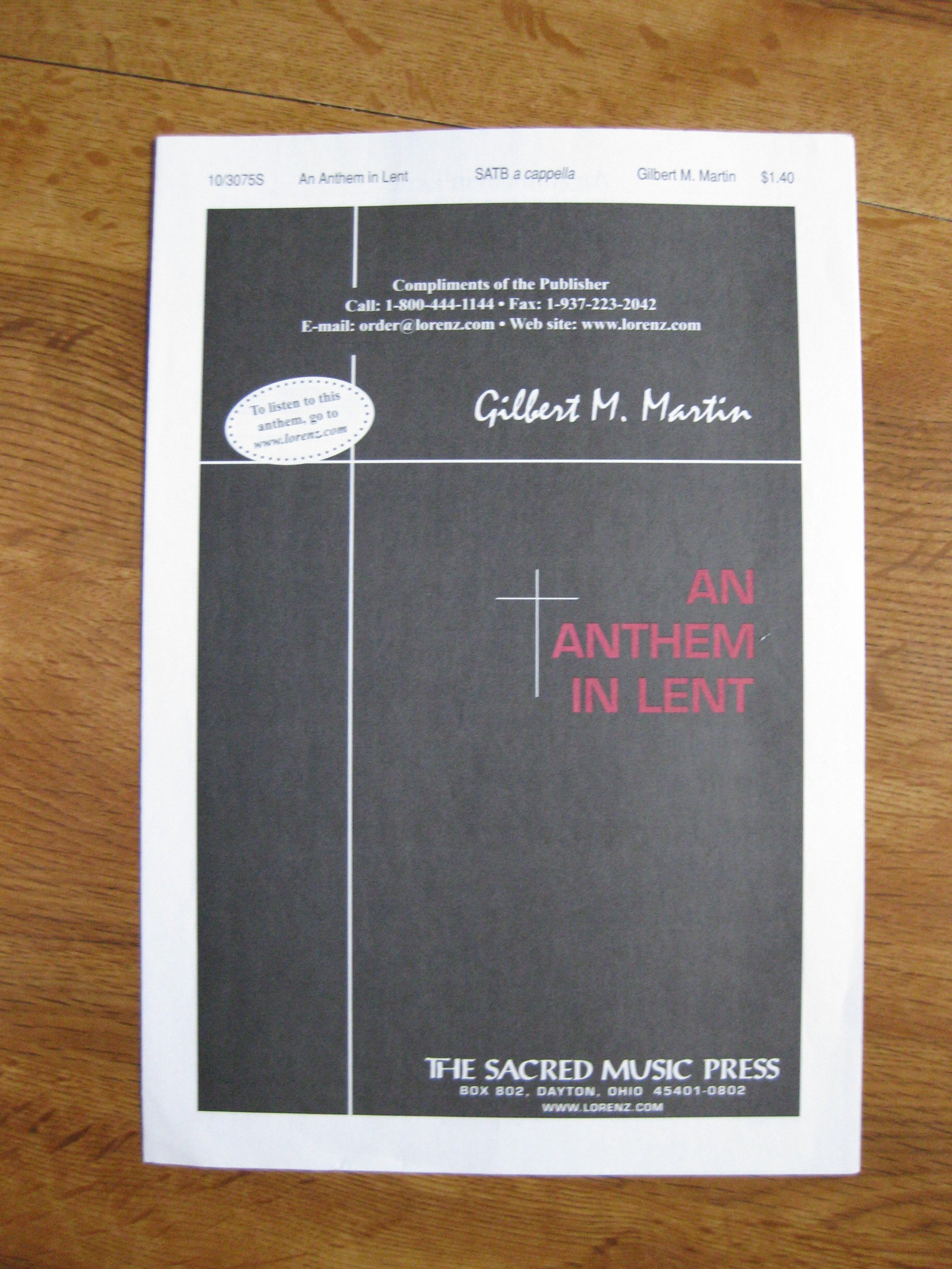 Read Online An Anthem in Lent (Sheet Music) (SATB A Cappella, 10/3075S) pdf