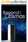 Beyond the Cosmos: The Transdimensionality of God