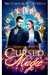 Cursed Magic (Relic Guardians Book 3) Kindle Edition