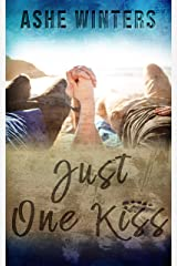 Just One Kiss Kindle Edition