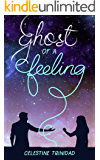 Ghost of a Feeling