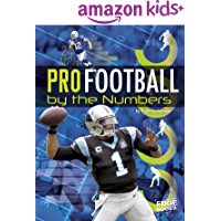 Pro Football by the Numbers (Pro Sports by the Numbers)