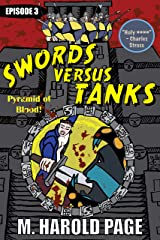 Pyramid of Blood (Swords Versus Tanks Book 3) Kindle Edition