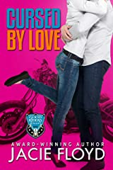 Cursed by Love (A Good Riders Romance Book 2) Kindle Edition